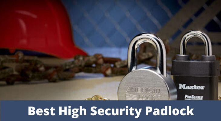 Best High Security Padlock